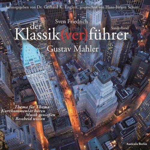 Gustav Mahler (Der Klassik(ver)führer) audiobook cover art