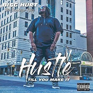 Hustle Till U Make It