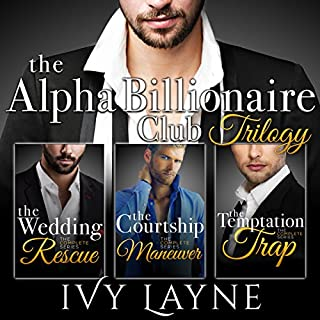 The Alpha Billionaire Club Trilogy audiobook cover art