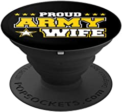 Proud Army Wife US Military Wife Family PopSockets Grip and Stand for Phones and Tablets