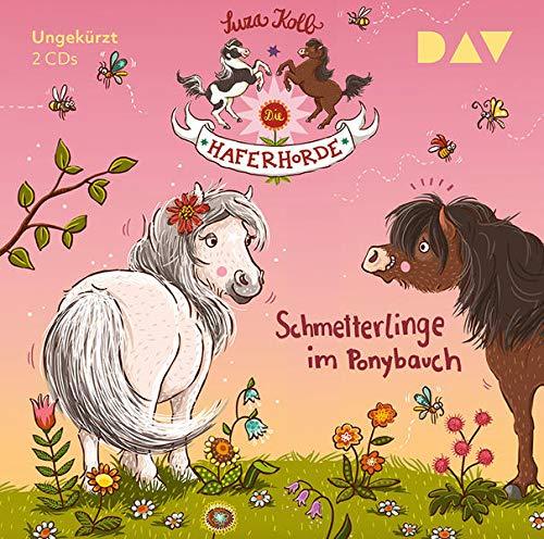 Die Haferhorde – Teil 4: Schmetterlinge im Ponybauch: Ungekürzte Lesung mit Bürger Lars Dietrich (2 CDs)