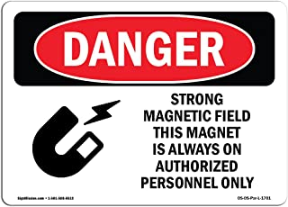 OSHA Danger Sign - Strong Magnetic Field Magnet is On   Vinyl Label Decal   Protect Your Business, Construction Site, Warehouse & Shop Area   Made in The USA