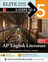 5 Steps to a 5 AP English Literature 2019: Elite Edition