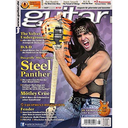 Guitar Ausgabe 08 2012 - Steel Panther - Interviews - Workshops - Playalong Songs - Test und Technik