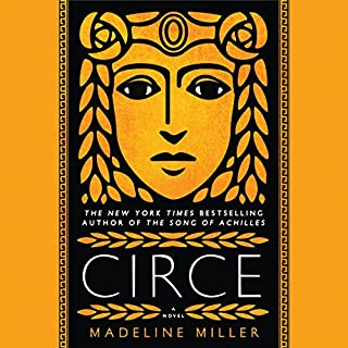 Circe                   By:                                                                                                                                 Madeline Miller                               Narrated by:                                                                                                                                 Perdita Weeks                      Length: 12 hrs and 8 mins     16,636 ratings     Overall 4.7