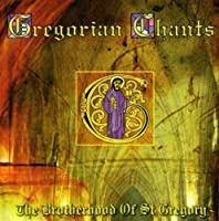 Gregorian Chants by Brotherhood of St Gregory (2007-01-01)