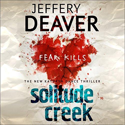 Solitude Creek: Kathryn Dance, Book 4