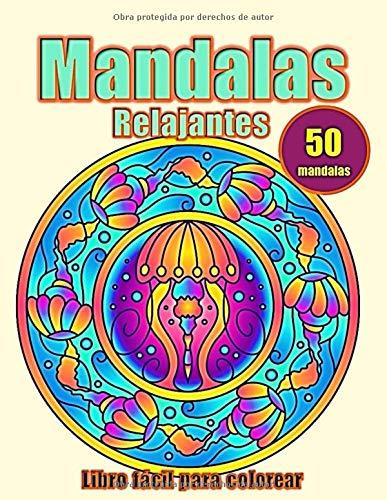 Mandalas Relajantes: Libro Fácil para Colorear para Princip