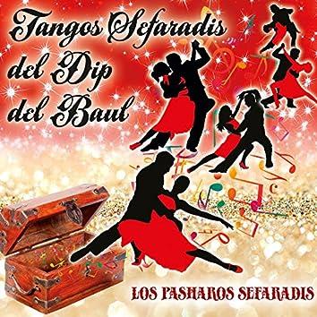 Tangos Sefaradis del Dip del Baul
