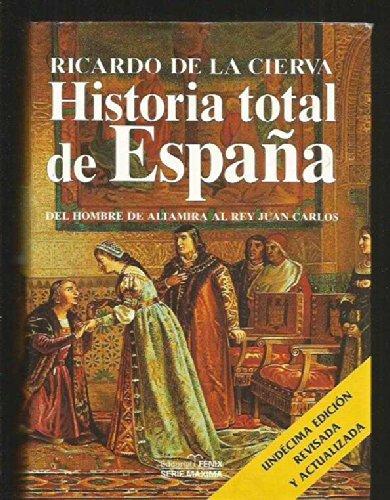 Historia total de españadel hombre de altamira al reyjuan Carlos (Fondos Distribuidos)