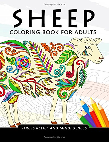Sheep Coloring Book for Adults: Stress-relief Coloring Book For Grown-ups