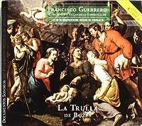 Francisco Guerrero: Canciones y Villanescas by La Trulla de Bozes