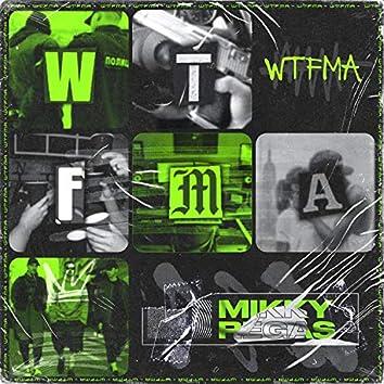 Wtfma