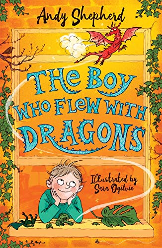 The Boy Who Flew with Dragons (The Boy Who Grew Dragons 3)