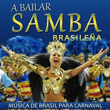 A Bailar Samba Brasileña ! Música de Brasil para Carnaval