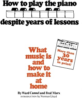 How to Play the Piano Despite Years of Lessons: What Music I