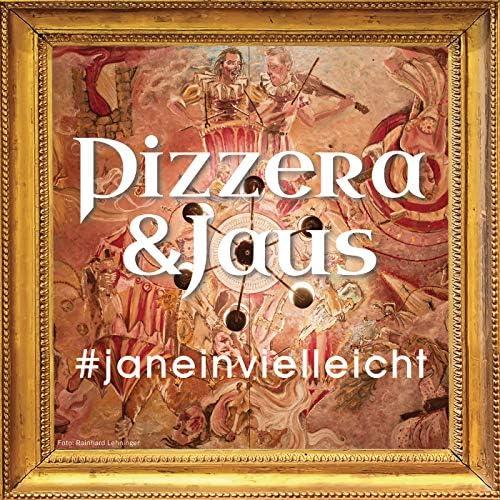 Pizzera & Jaus