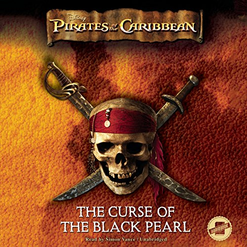 Pirates of the Caribbean: The Curse of the Black Pearl, The Junior Novelization audiobook cover art