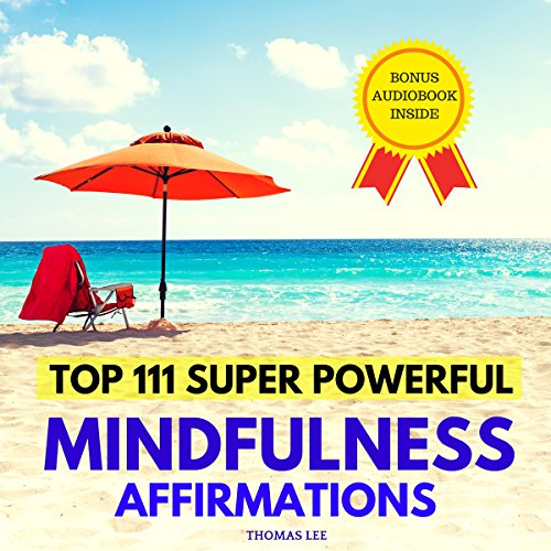 Top 111 Super Powerful Mindfulness Affirmations Titelbild