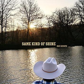 Same Kind of Shine