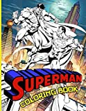 Superman Coloring Book: Superman Color Wonder Creativity Coloring Books For Adults And Kids. High-Quality