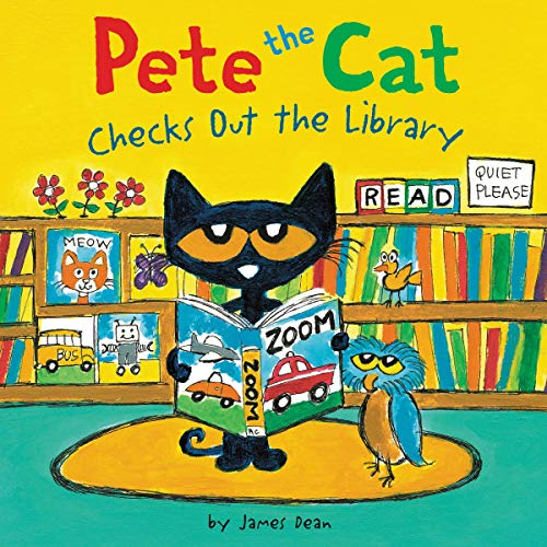 Pete the Cat Checks Out the Library: Pete the Cat