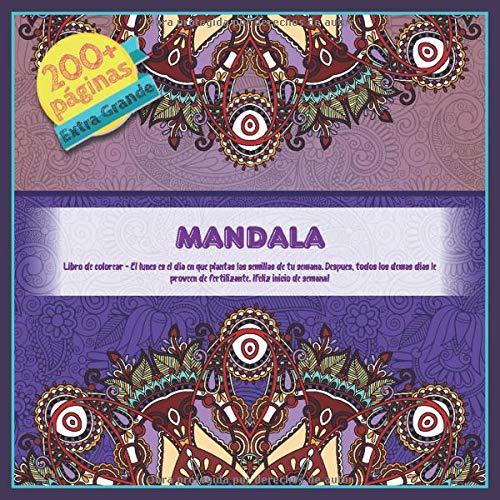 Mandala Libro de colorear - El lunes es el dia en que plantas las semillas de tu semana. Despues, todos los demas dias le proveen de fertilizante. ¡Feliz inicio de semana!