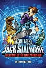 Secret Agent Jack Stalwart Book 1: The Escape of the Deadly Dinosaur