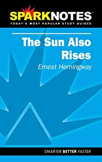 The Sun Also Rises (SparkNotes Literature Guide)