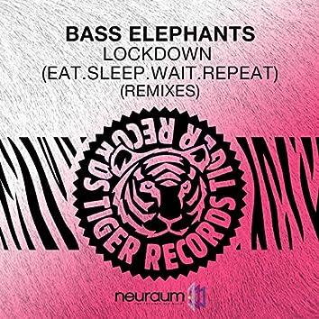 Lockdown (Eat.Sleep.Wait.Repeat) [Remixes]