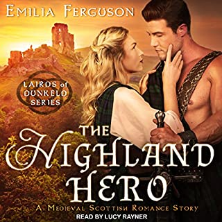 The Highland Hero, A Medieval Scottish Romance Story cover art
