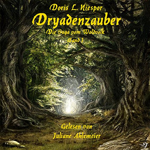 Dryadenzauber audiobook cover art