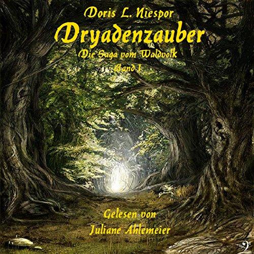 Dryadenzauber (Die Saga vom Waldvolk 1) Titelbild
