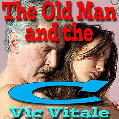 The Old Man and the C__t audiobook cover art