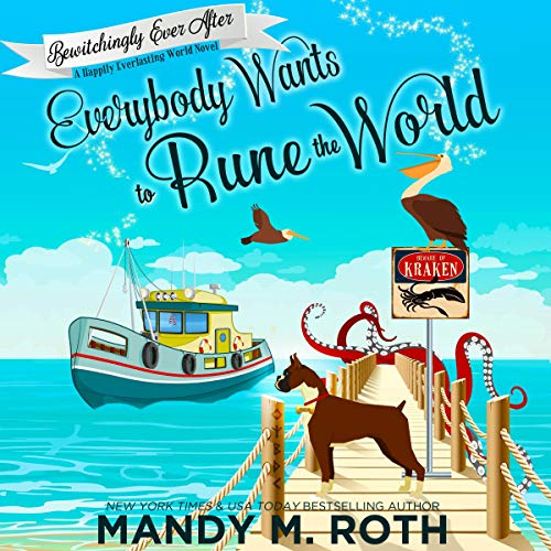 Everybody Wants to Rune the World: A Happily Everlasting World Novel cover art