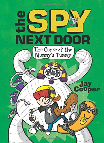 The Curse of the Mummy's Tummy (The Spy Next Door #2) (2)