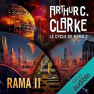 Rama II     Le cycle de Rama 2              De :                                                                                                                                 Arthur C. Clarke,                                                                                        Gentry Lee                               Lu par :                                                                                                                                 Pascal Casanova                      Durée : 16 h et 56 min     26 notations     Global 4,3