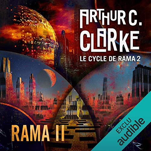 Rama II     Le cycle de Rama 2              By:                                                                                                                                 Arthur C. Clarke,                                                                                        Gentry Lee                               Narrated by:                                                                                                                                 Pascal Casanova                      Length: 16 hrs and 56 mins     1 rating     Overall 1.0