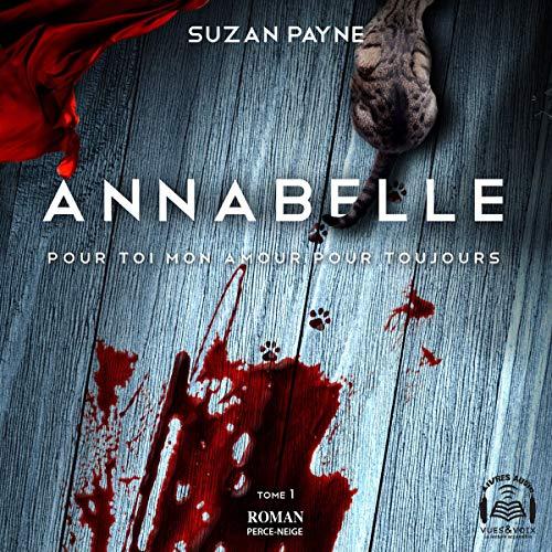 Page de couverture de Annabelle. Pour toi mon amour pour toujours tome 1