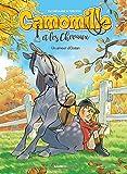 Camomille et les chevaux - tome 01: Un amour d'Océan