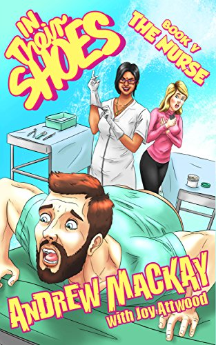 The Nurse (In Their Shoes Book 5)