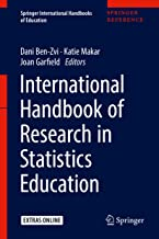 International Handbook of Research in Statistics Education (Springer International Handbooks of Education)