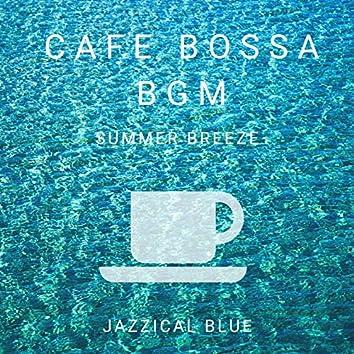 Cafe Bossa BGM - Summer Breeze