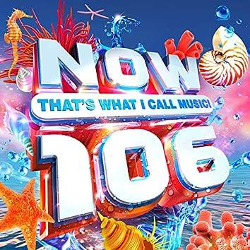 Now 106