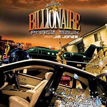 Billionaire (feat. Jim Jones & Lil Mama)