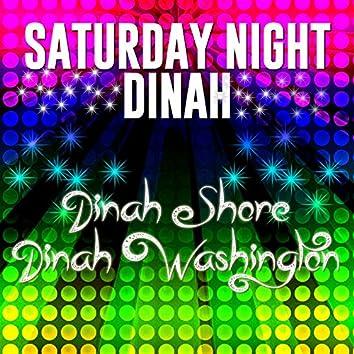 Saturday Night Dinah