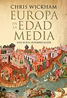 Europa en la Edad Media : una nueva interpretación