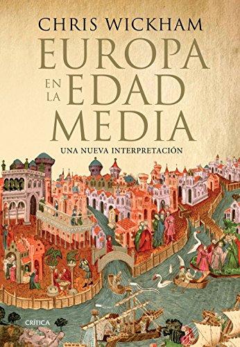 Europa en la Edad Media: Una nueva interpretación eBook: Wickham ...
