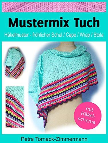 Mustermix Tuch: Häkelmuster - fröhlicher Schal / Cape / Wrap / Stola