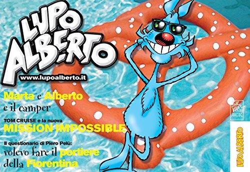 Il mensile di Lupo Alberto 362: agosto 2015 (Italian Edition)